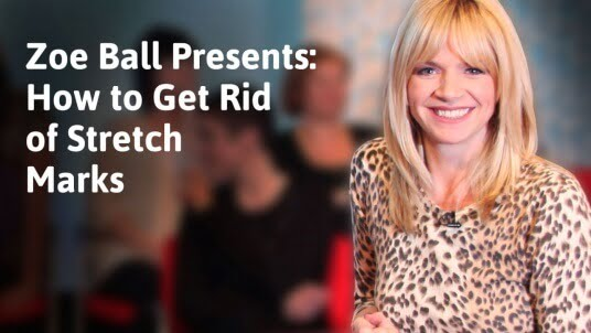 Zoe Ball presents: How to get rid of stretch marks