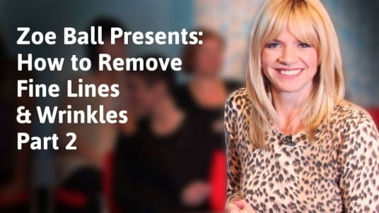 Zoe Ball presents: How to look remove fine lines and wrinkles 2