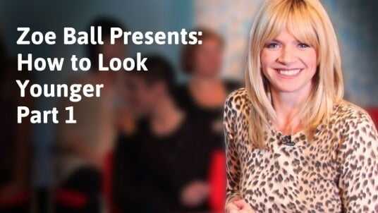 Zoe Ball presents: How to look younger part 1