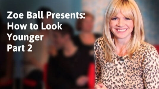 Zoe Ball presents: How to look younger part 2