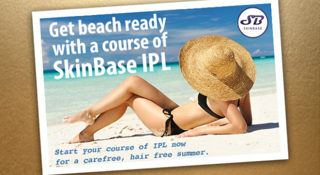 Get Beach Ready With SkinBase IPL – do it now in time for summer