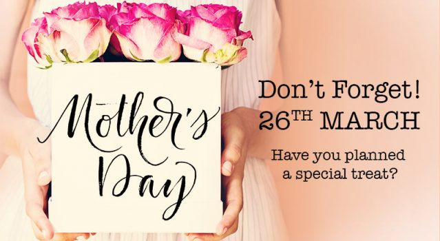Don't Forget Mother's Day – It's Just a Few Weeks Away